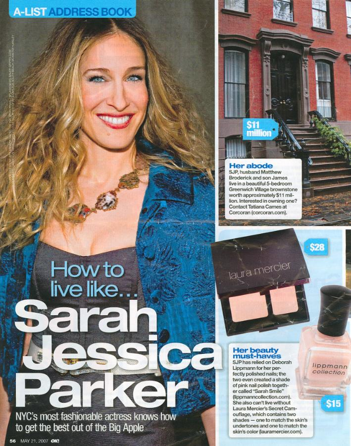 How to Live Like Sarah Jessica Parker 05/21/07